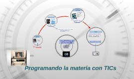 Programando la materia con TICs
