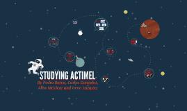STUDYING ACTIMEL