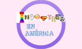 Copy of INDUSTRIA EN AMERICA