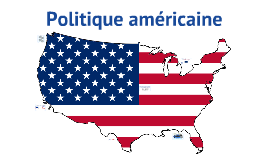 Le système politique américain