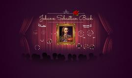 Johann Sebastian Bach Presentation
