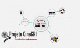Projeto CineGRI