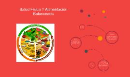 Salud Fisica Y Alimentación Balanceada