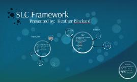 SLC Framework