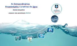As extraordinárias propriedades da agua