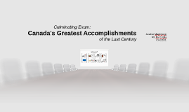 Canada's Greatest Accomplishments of the Last Century