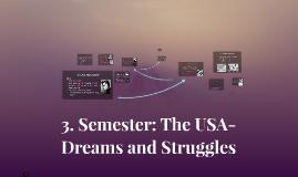 3. Semester: The USA-
