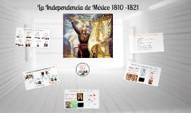 La Independencia de México 1810