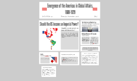 Emergence of the Americas in Global Affairs, 1880-1929