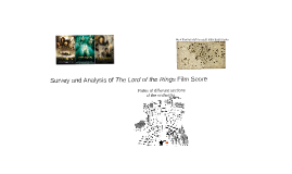Survey and Analysis of The Lord of the Rings Film Score