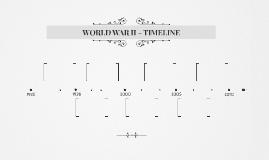 WORLD WAR II - TIMELINE