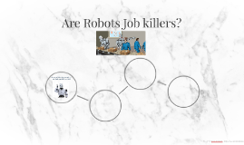 Are Robots Job killers?