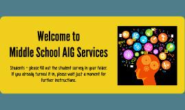 Middle School AIG DEP Meetings TMS & SWMS