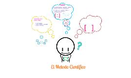 Copy of el metodo cientifico