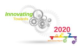 Innovating Towards 2020