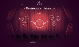 ~ Restoration Period ~