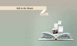Talk to the Hands