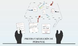 PRUEBA Y SELECCIÓN DE PERSONAL