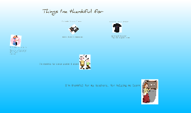 Copy of Things I'm Thankful For.