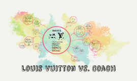 Copy of Louis Vuitton vs. Coach