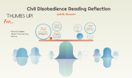 Civil Disobedience Reading Reflection