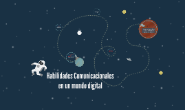 Habilidades Comunicacionales en un mundo dial