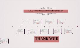 Ch. 7 Three Waves of Variation Studies