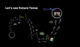 Let's see future tense