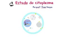 Estudo do citoplasma