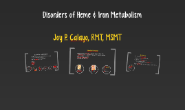 Disorders of Heme & Iron Metabolism