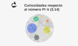 Curiosidades respecto al número Pi π (3.14)