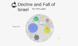 Decline and Fall of Israel