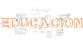 Fines, objetivos, ideales, valores de la educación preescolar, primaria y secundaria