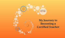 Journey to Becoming a Certified Teacher