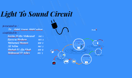 Light To Sound Circuit