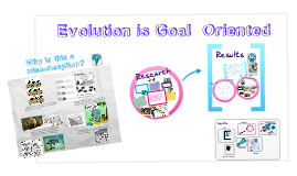 Copy of Evolution is NOT Goal-Oriented