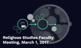 Religious Studies Faculty Meeting, March 1, 2017