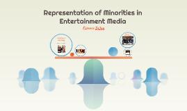 Representation of Minorities in Entertainment Media