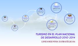 TURISMO EN EL PLAN NACIONAL DE DESARROLLO 2010-2014