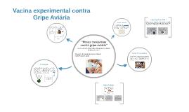 Vacina experimental contra Gripe Aviária