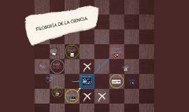 Copy of FILOSOFÍA DE LA CIENCIA