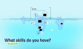 Who Has Skills?