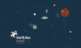 Copy of Steal My Ideas