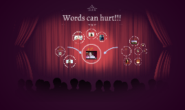 words can hurt