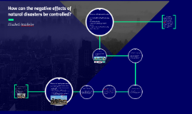 How can the negative effects of natural disasters be cont