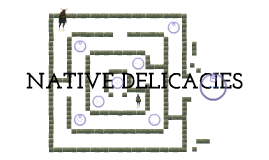 Copy of Native Delicacies
