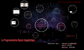 Copy of La Programmation Neuro Linguistique