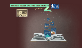 Ancient Greek Culture and Society