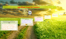 Copy of                                   Aga Khan Trust for Culture