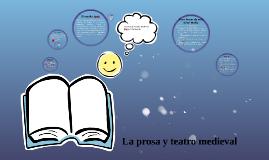 La prosa y el teatro medieval